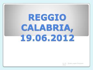 REGGIO CALABRIA, 19.06.2012