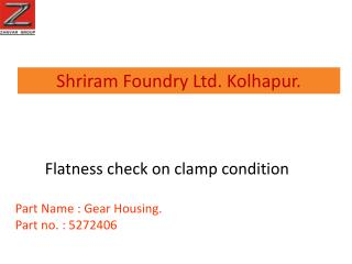 Shriram Foundry Ltd. Kolhapur.
