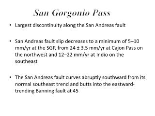 Largest  discontinuity along the San Andreas  fault