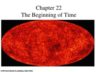Chapter 22 The Beginning of Time