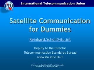 Satellite Communication for Dummies