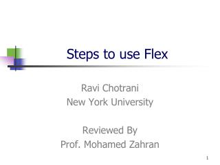 Steps to use Flex