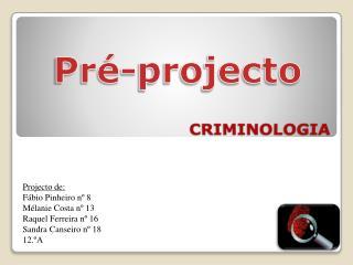 Pré-projecto