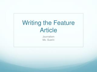 Writing the Feature Article