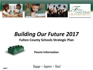 Building  Our  Future  2017 Fulton County Schools Strategic Plan