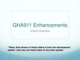 GHA911 Enhancements