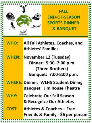 FALL  END-OF-SEASON SPORTS DINNER   & BANQUET