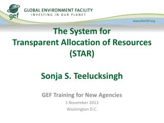 The  System for  Transparent Allocation of Resources (STAR ) Sonja S. Teelucksingh