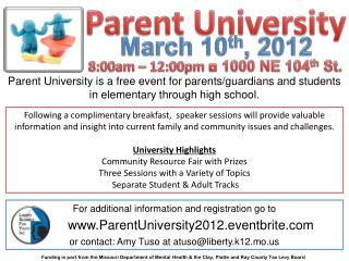 For additional information and registration go to          ParentUniversity2012.eventbrite
