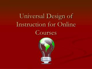 Universal Design of Instruction for Online Courses