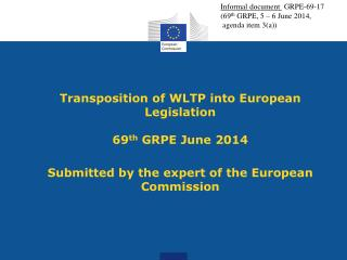 Informal document   GRPE-69-17 ( 69 th GRPE,  5 – 6 June 2014 ,   agenda  item  3(a))
