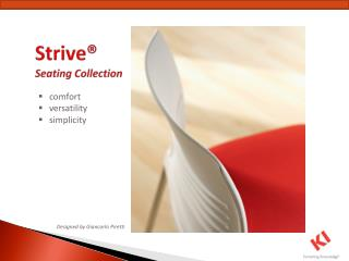 Strive®  Seating Collection