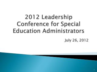2012 Leadership Conference for Special Education Administrators