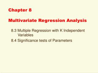 Chapter 8  Multivariate Regression Analysis