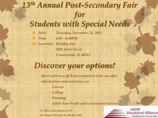 13 th  Annual Post-Secondary Fair for Students with Special Needs