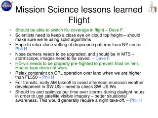 Mission Science lessons learned Flight