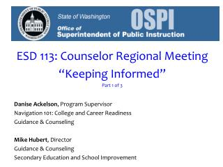 """ESD 113: Counselor Regional Meeting """"Keeping Informed"""" Part 1 of 3"""
