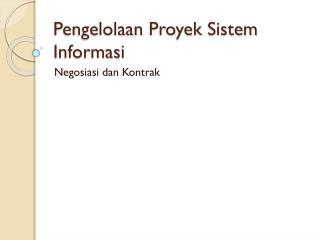 Pengelolaan Proyek Sistem Informasi