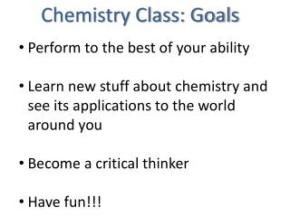 Chemistry Class: Goals