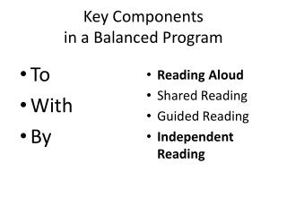 Key Components in a Balanced Program