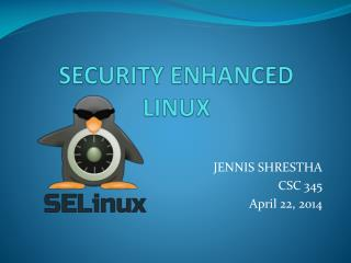 SECURITY ENHANCED  LINUX