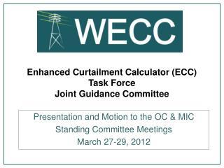 Enhanced Curtailment Calculator (ECC) Task Force Joint Guidance Committee