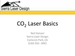 CO 2  Laser Basics