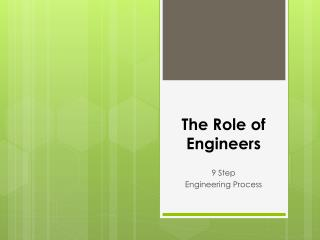 The Role of Engineers