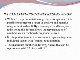9.4 FLOATING-POINT REPRESENTATION