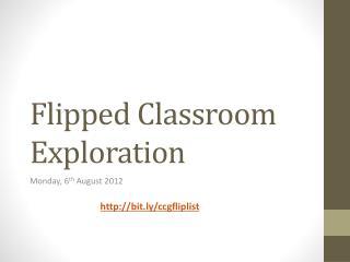 Flipped Classroom Exploration