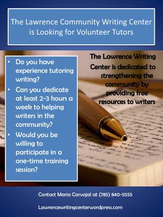 The Lawrence Community Writing Center is Looking for Volunteer Tutors