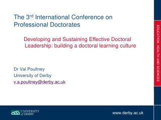 The 3 rd  International Conference on Professional Doctorates