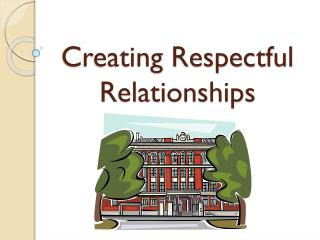 Creating Respectful Relationships