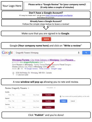 "Please write a ""Google Review"" for  (your company name)! (It only takes a couple of minutes)"
