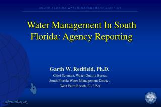 Water Management In  South  Florida: Agency Reporting
