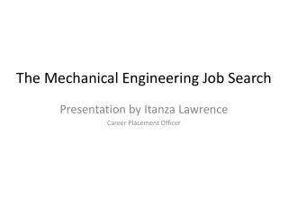 The Mechanical Engineering Job Search
