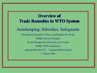 Overview of Trade Remedies in WTO System