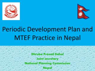 Periodic Development Plan and MTEF Practice in Nepal