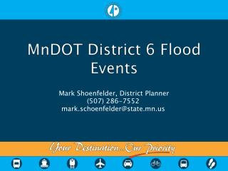 MnDOT District 6 Flood Events