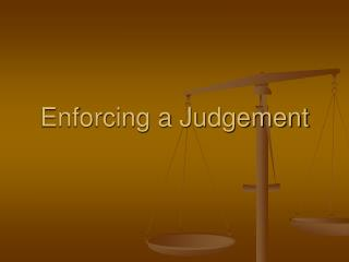 Enforcing a Judgement