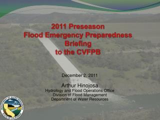 2011 Preseason  Flood Emergency Preparedness Briefing to the CVFPB