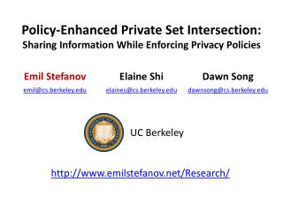 Policy-Enhanced Private Set Intersection: Sharing Information While Enforcing Privacy Policies