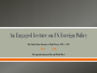 An Engaged Lecture on US Foreign Policy