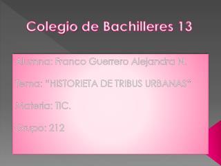 Colegio de Bachilleres 13