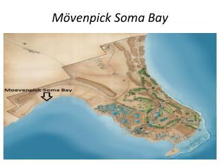 Mövenpick  Soma Bay
