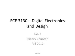 ECE 3130 � Digital Electronics and Design