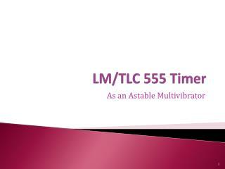 LM/TLC 555 Timer