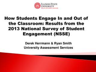 Derek Herrmann & Ryan Smith University Assessment Services