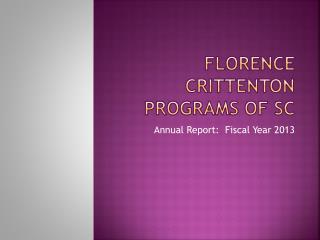 FLORENCE CRITTENTON PROGRAMS OF SC