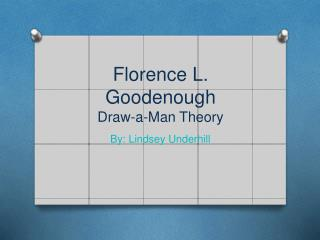 Florence L.  Goodenough Draw-a-Man Theory